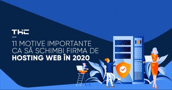 11 motive importante ca să schimbi firma de hosting web în 2020