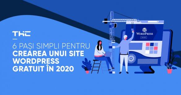 6 pași simpli pentru crearea unui site WordPress gratuit în 2020