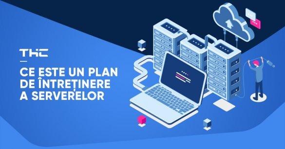 Ce este un plan de întreținere a serverelor