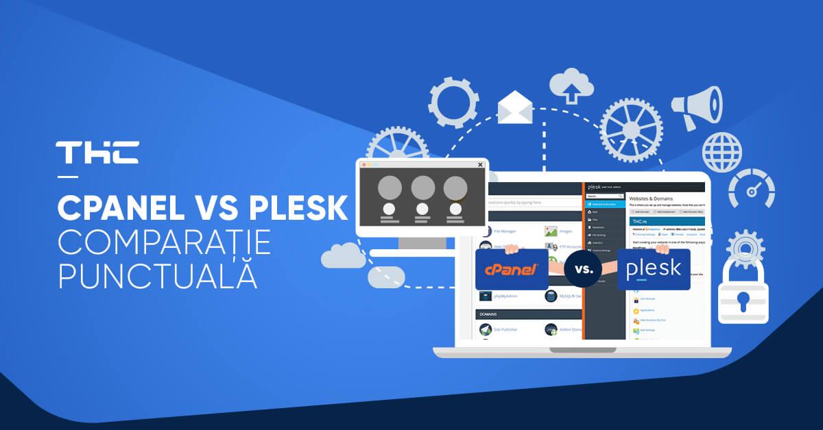 Cpanel vs Plesk – Comparație punctuală
