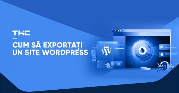Cum să exportați un site WordPress