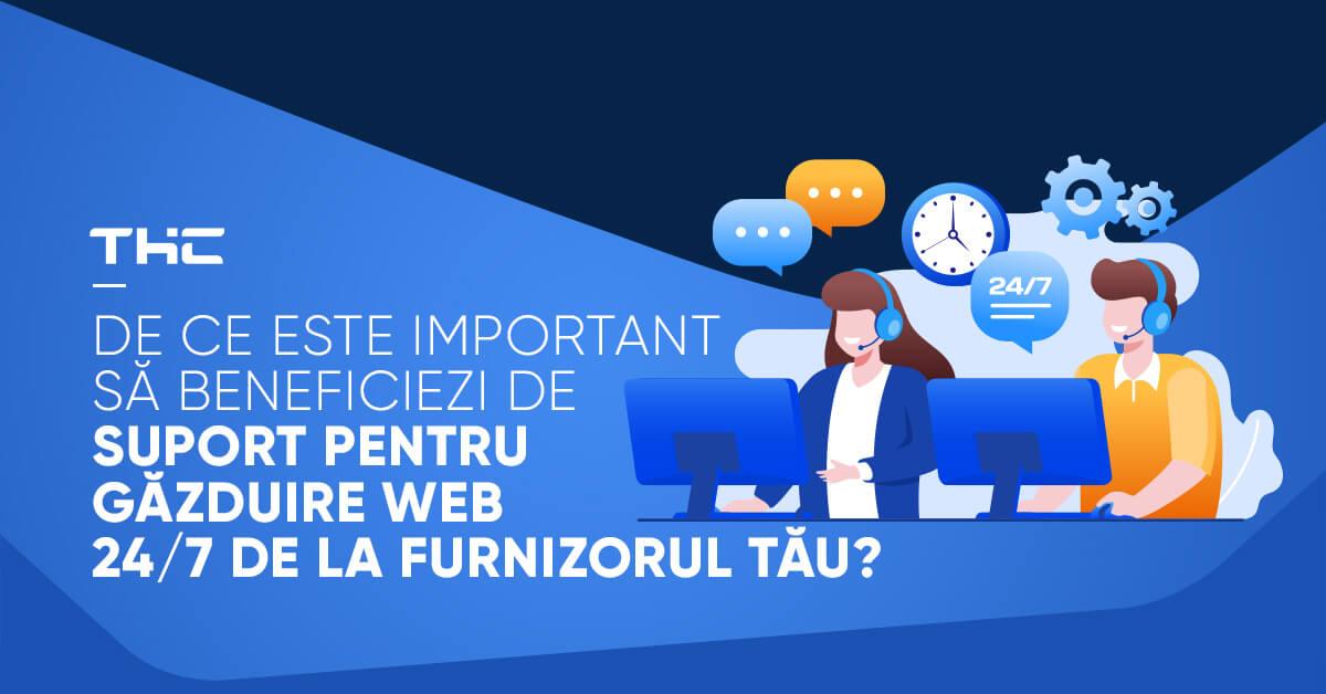 De ce este important să beneficiezi de suport pentru găzduire web 24/7 de la furnizorul tău?