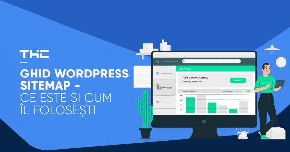 Ghid WordPress Sitemap - Ce este și cum îl folosești