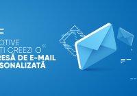 Nu eşti convins dacă este nevoie sau nu să îţi creezi o adresă de e-mail personalizată? Iată câteva motive care te vor face să nu mai stai pe gânduri.