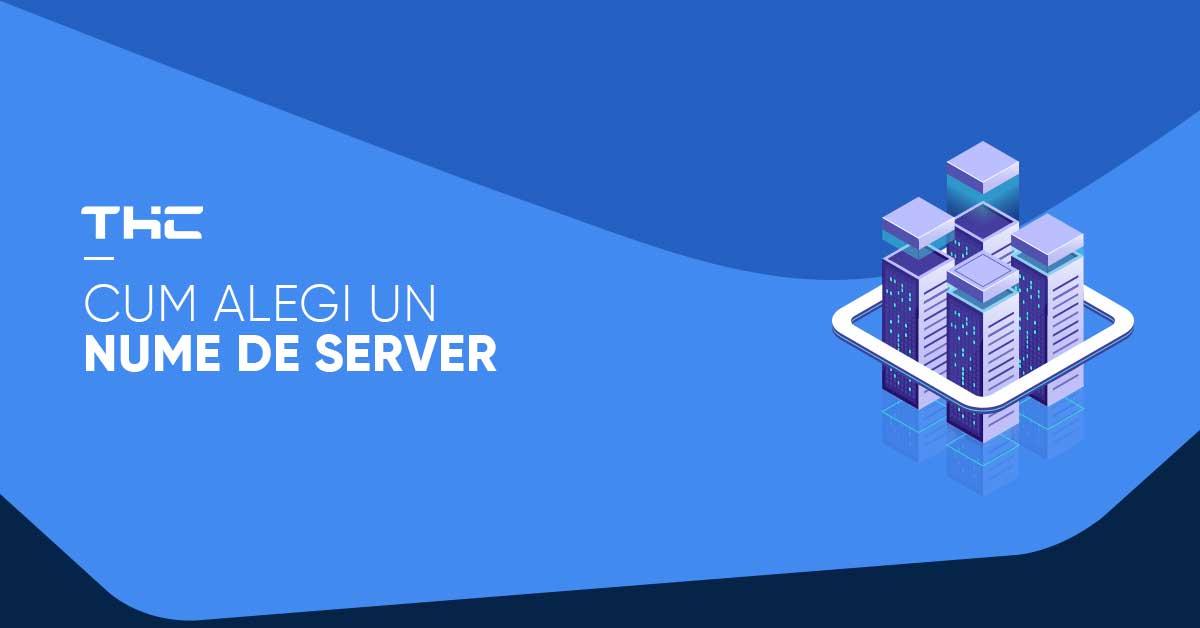 Cat de usoara este alegerea unui nume de server