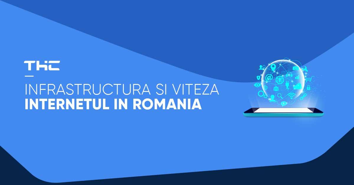 Internetul in Romania – infrastructura excelenta si viteza mare